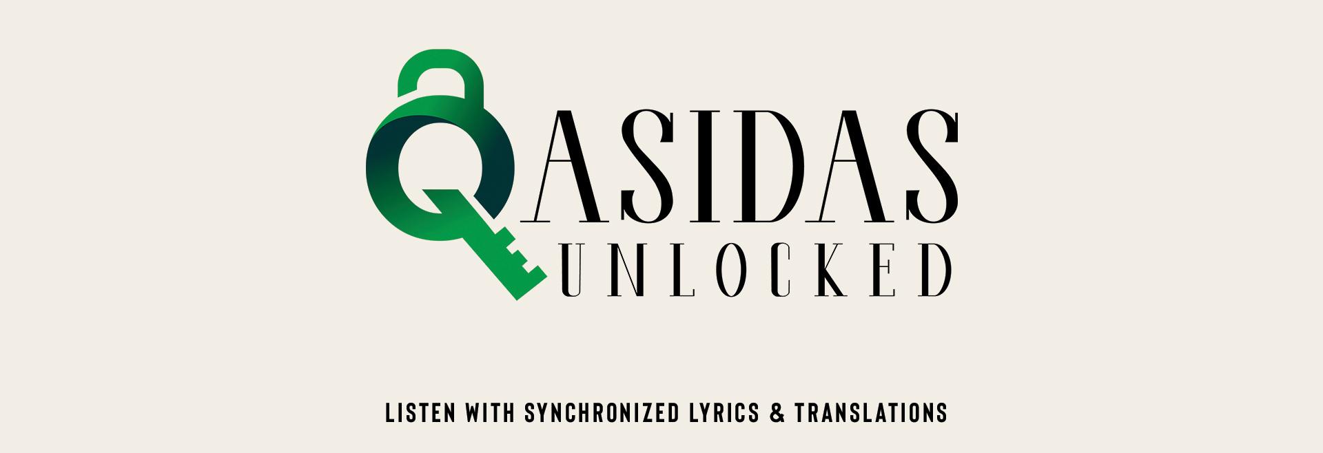 Qasidas Unlocked After Launch